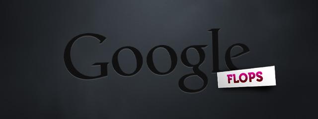 les-plus-grands-echecs-de-google